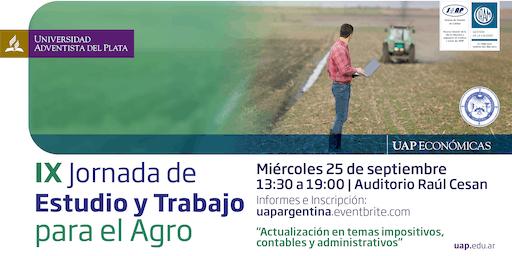 IX Jornada de Estudio y Trabajo para el Agro