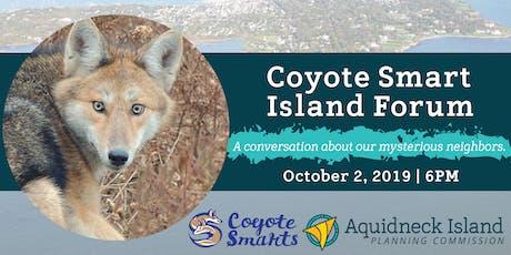 2019 Coyote Smart Island Forum tickets