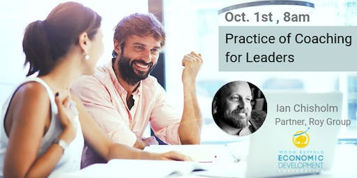 The Practice of Coaching for Leaders