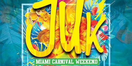 JUK  Soca Vs. Dancehall - Miami Carnival Weekend tickets