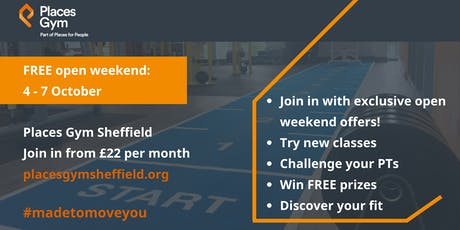 Places Gym Sheffield, free open weekend tickets