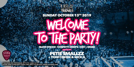 WELCOME TO THE PARTY - SUFFOLK, NY | 10.13.19 tickets