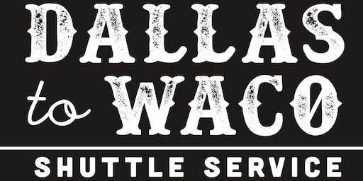 Dallas To Waco (Magnolia Market) 9/21/2019