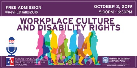 2019 Key FEDTalks: Workplace Culture & Disability Rights tickets