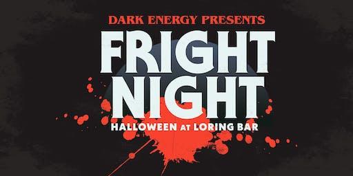 Dark Energy presents: FRIGHT NIGHT // Halloween