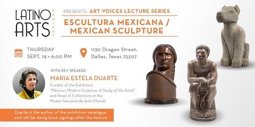 Art Voices Lecture: Escultura Mexicana/ Mexican Sculpture