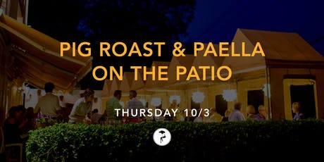 Pig Roast & Paella on the Patio tickets