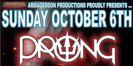 PRONG, MERAUDER, EAT LEAD and ARC tickets