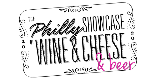 2020 Philly Showcase of Wine, Cheese & Beer