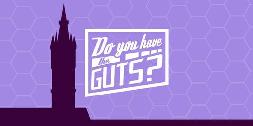 Do You Have The GUTS? 2019