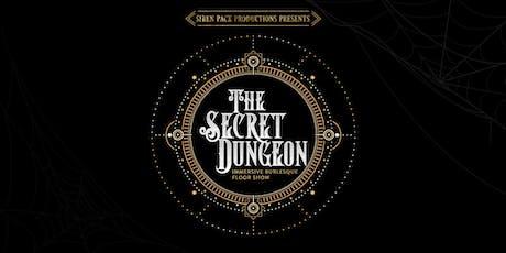 The Secret Dungeon - Immersive Burlesque Variety Show tickets