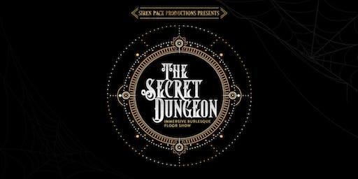The Secret Dungeon - Immersive Burlesque Variety Show