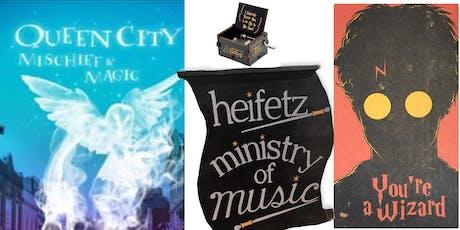 Heifetz Ministry of Music @ Queen City Mischief & Magic! tickets