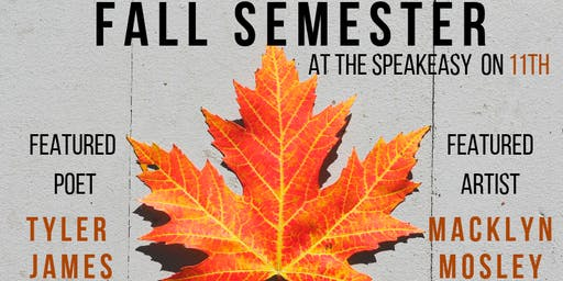 Fall Semester | The Speakeasy on 11th