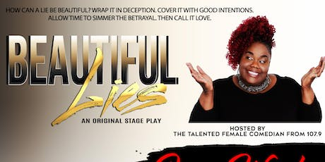 BEAUTIFUL LIES THE STAGE PLAY (SUNDAY PERFORMANCE) tickets