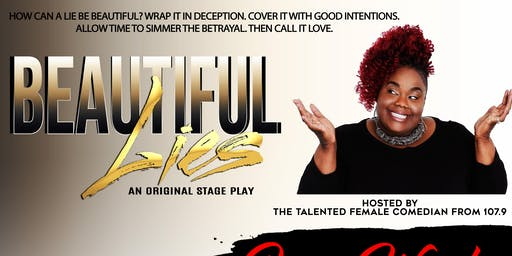 BEAUTIFUL LIES THE STAGE PLAY (SUNDAY PERFORMANCE)