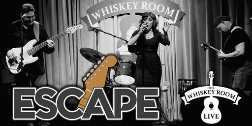 ESCAPE in the Whiskey Room Live