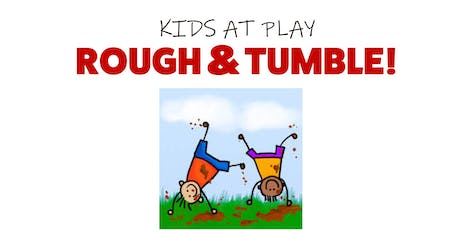 Rough &  Tumble tickets