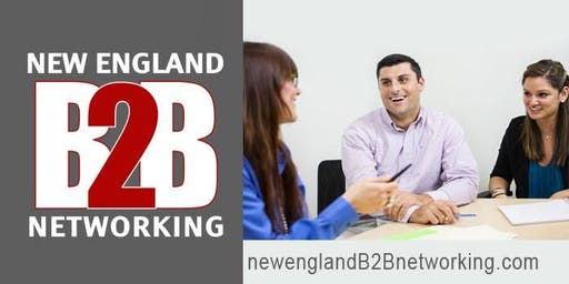New England B2B Networking Group Event in Woburn, MA