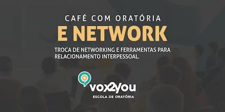 ORATÓRIA E COMUNICAÇÃO - CAFÉ COM NETWORK ingressos
