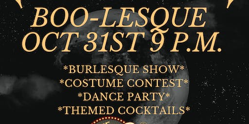 BOO-LESQUE HALLOWEEN BURLESQUE SHOW
