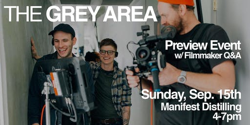 The Grey Area - Preview & Filmmaker Q&A