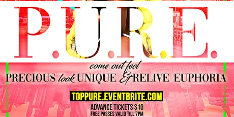 P.U.R.E Precious Unique Relive Euphoria tickets