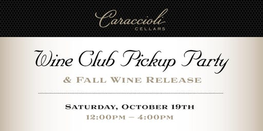 Wine Club Pick Up Party & Fall Wine Release 2019