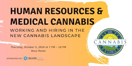 Medical Cannabis and Human Resources tickets