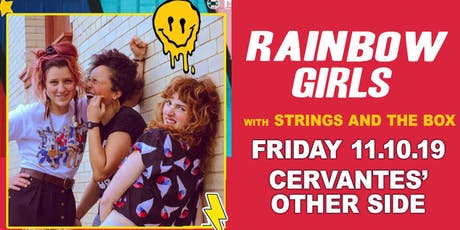 Rainbow Girls w/ Strings and the Box tickets