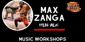 Music Workshop with Max Zanga