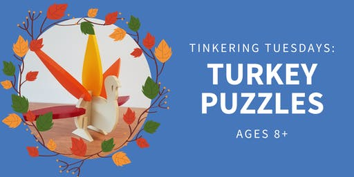 Tinkering Tuesdays: Turkey Puzzles