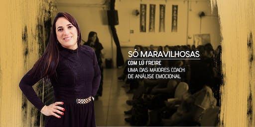 """Workshop Social - """"Os segredos das mulheres felizes"""""""