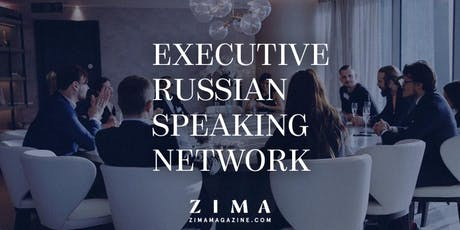 Executive Russian Speaking Network (E.R.S.N.)Meeting #4 tickets