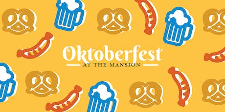 The 5th Annual Oktoberfest at The Mansion tickets