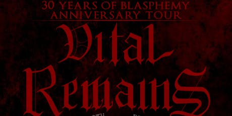 The Kingsland Presents: Vital Remains - 30 Years o tickets