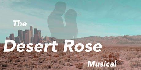 The Desert Rose tickets
