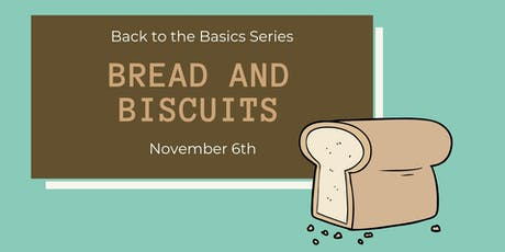 Bread and Biscuits tickets