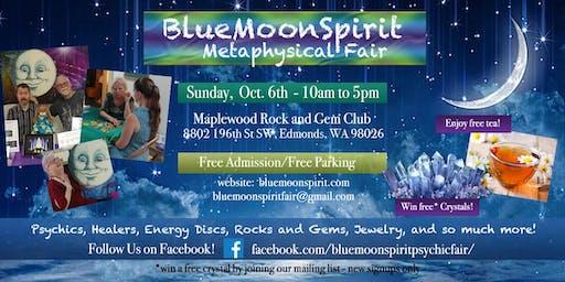 Blue Moon Spirit Metaphysical Fair Sun Oct 6th in Edmonds