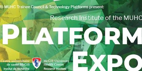 RI-MUHC Platform Expo 2019 Expo Plateformes de l'IR-CUSM billets