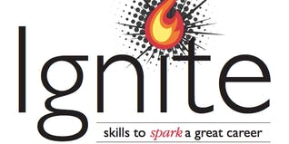 Ignite! Skills to Spark a Great Career