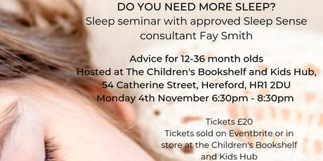 Sleep Seminar for 12 to 36 month olds tickets