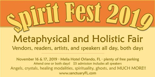 Spirit Fest Metaphysical & Holistic Fair - Orlando