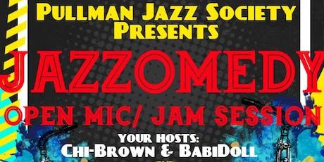 Pullman Jazz Society Presents: Jazzomedy!  Open Mic/ Jam Session tickets