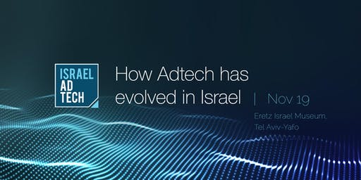 Israel AdTech- How Has Adtech Evolved in Israel!