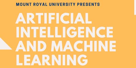 Mount Royal Presents: Artificial Intelligence and Machine Learning  tickets