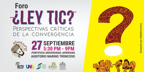 ¿Ley TIC? Perspectivas Críticas de la Convergencia tickets