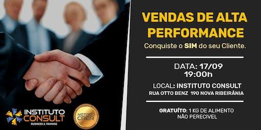 Vendas de Alta Performance - Conquiste o SIM do seu Cliente!