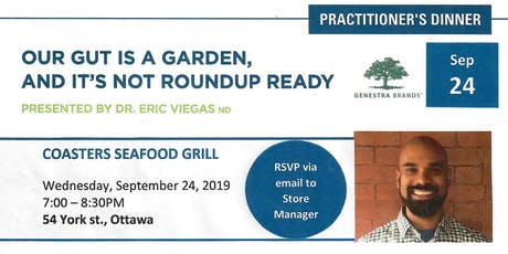 Free Practitioner Seminar - Our Gut is a Garden and it's not Round Up Ready - Glyphosates and Our Health tickets