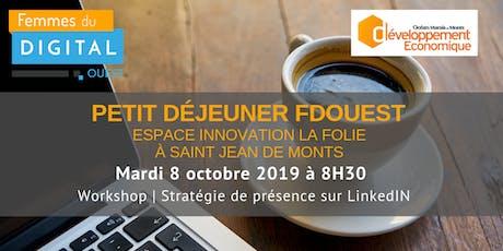 FDOuest | Petit-déjeuner  workshop Stratégie de présence sur les réseaux billets